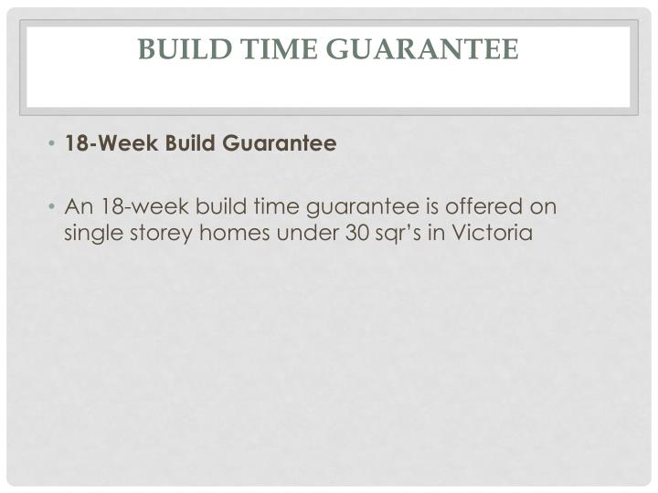 Build Time Guarantee