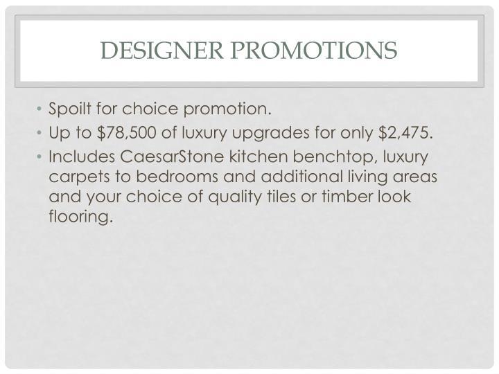 Designer promotions