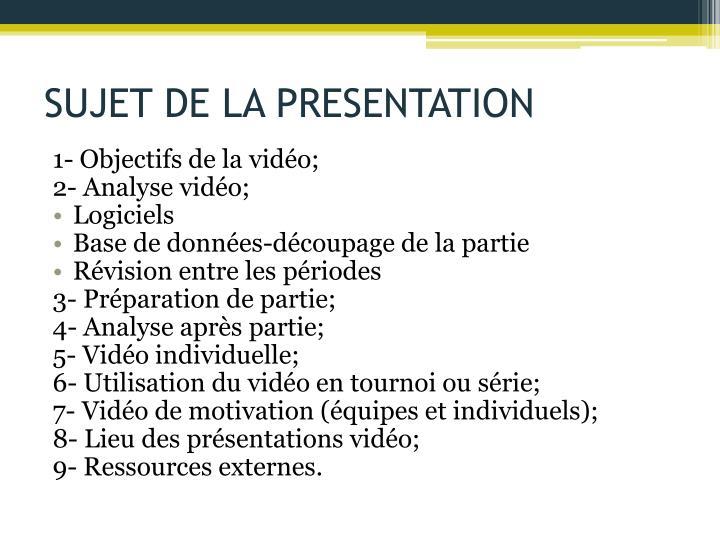 SUJET DE LA PRESENTATION