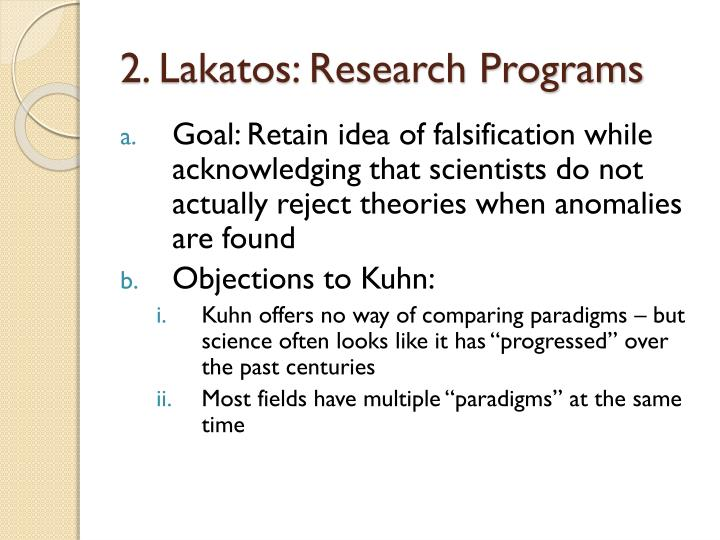 2. Lakatos: Research Programs