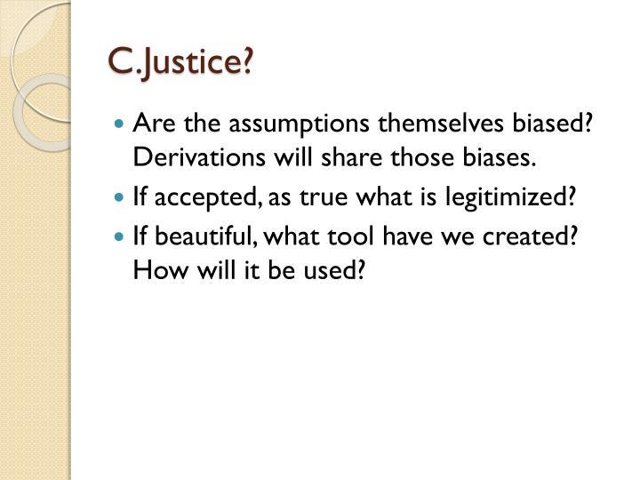 C.Justice