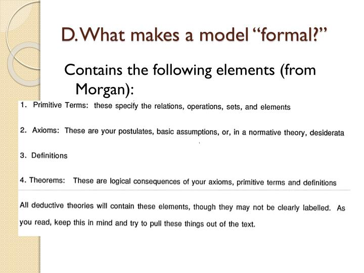 "D. What makes a model ""formal?"""