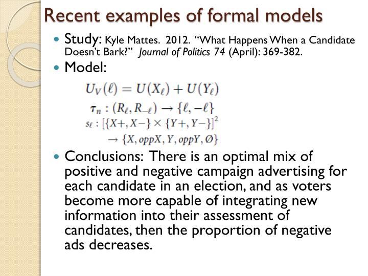 Recent examples of formal models