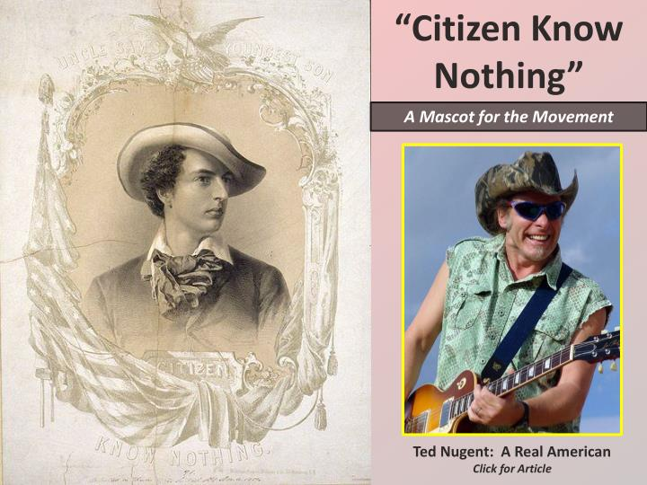 """Citizen Know Nothing"""