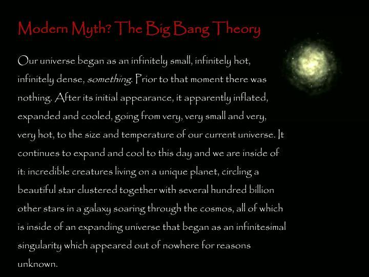 Modern Myth? The Big Bang Theory