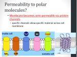 permeability to polar molecules