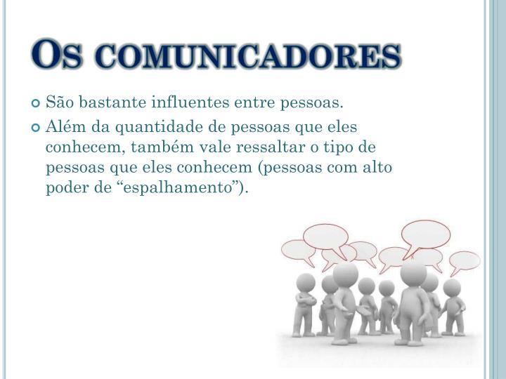 Os comunicadores