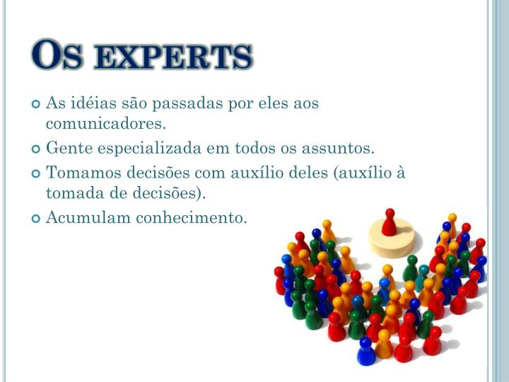 Os experts
