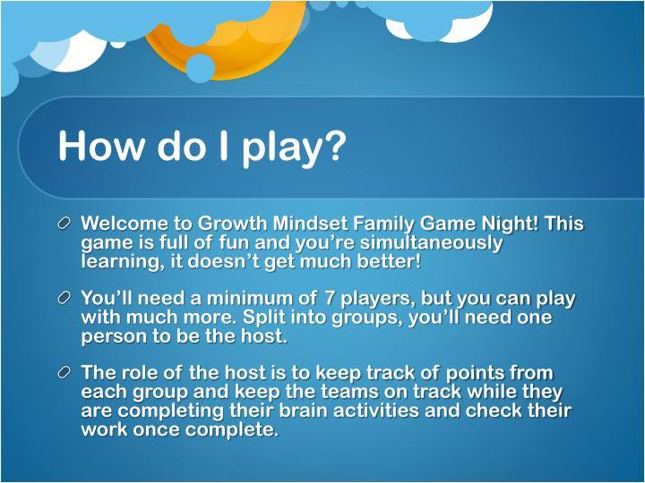 How do I play?