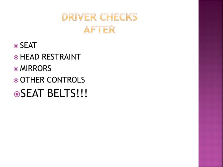DRIVER CHECKS