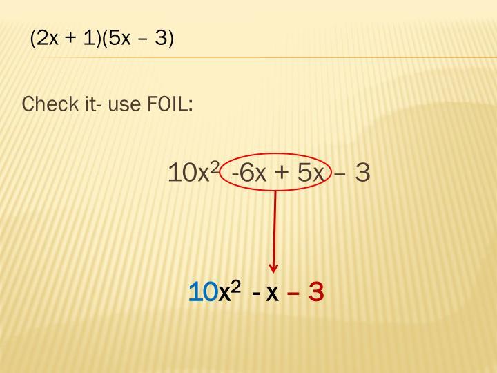 Check it- use FOIL: