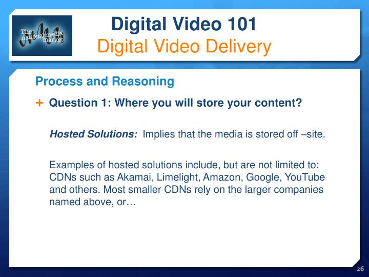 Question 1: Where you will store your content?