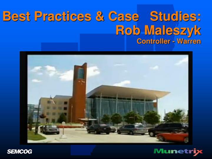 Best Practices & Case   Studies:
