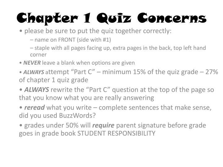 Chapter 1 Quiz Concerns