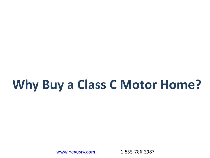 Why Buy a Class C Motor Home?