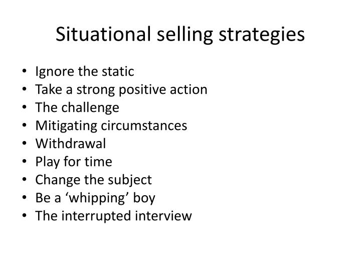 Situational selling strategies