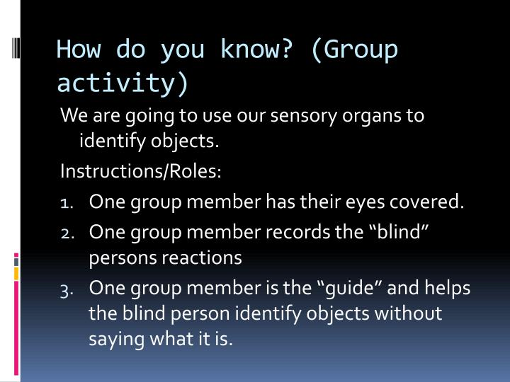 How do you know? (Group activity)