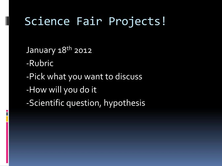 Science Fair Projects!