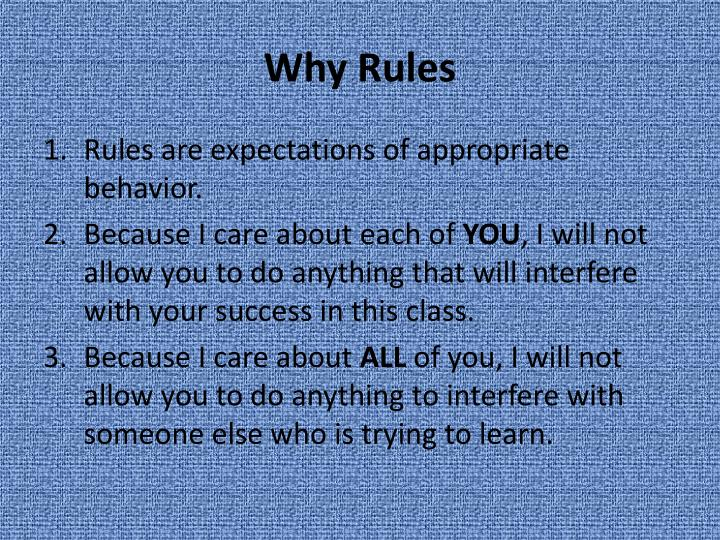 Why rules