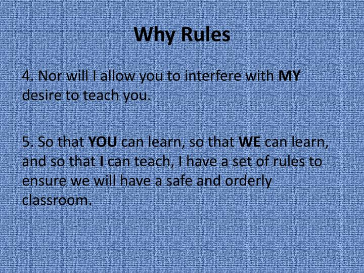 Why rules1