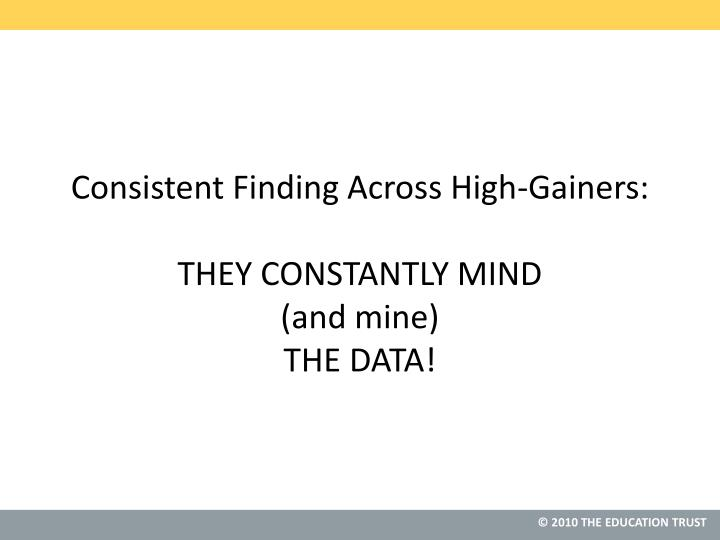 Consistent Finding Across High-Gainers: