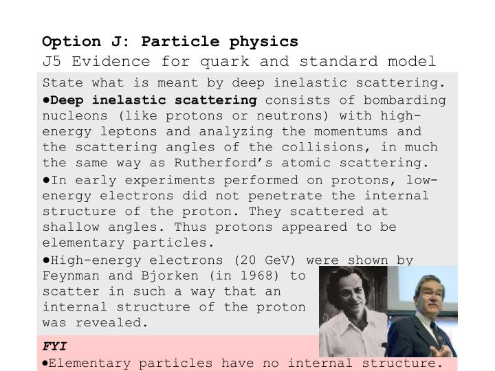 Option j particle physics j5 evidence for quark and standard model1