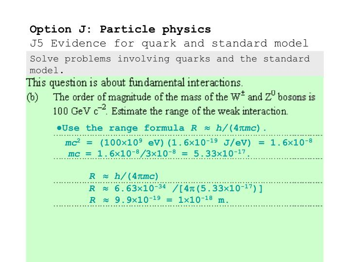 Solve problems involving quarks and the standard model.