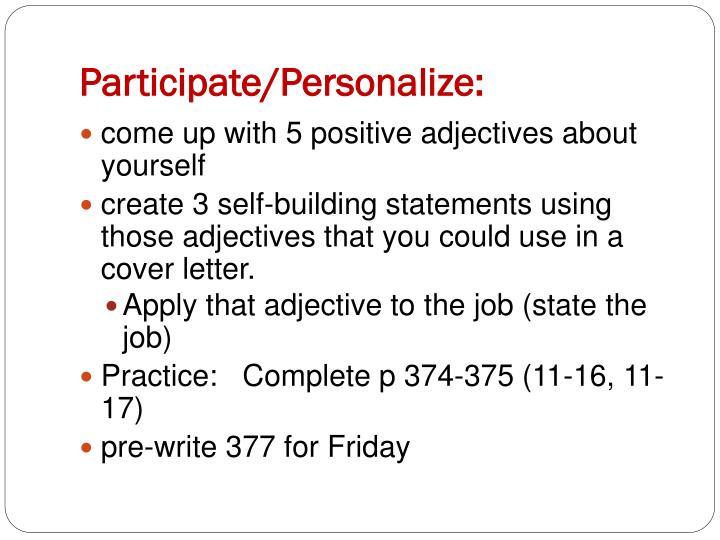 Participate/Personalize: