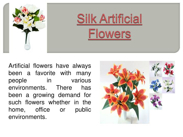 Silk artificial flowers