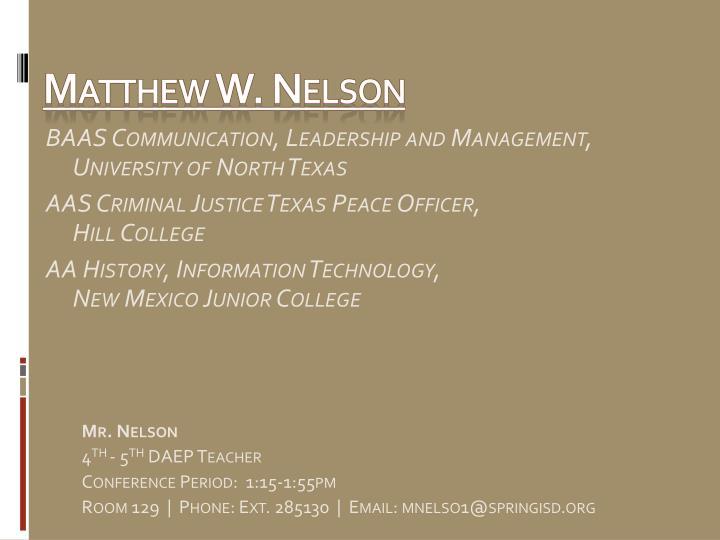 Matthew W. Nelson