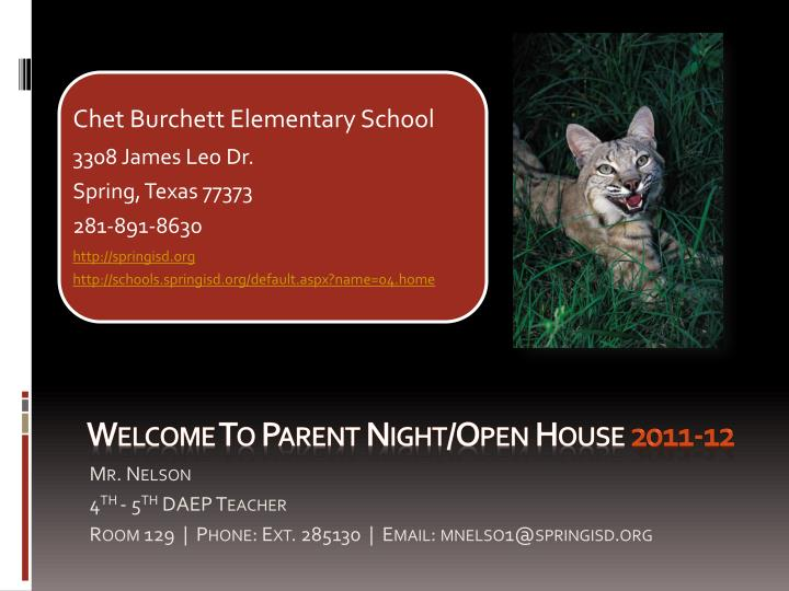 Welcome to parent night open house 2011 12