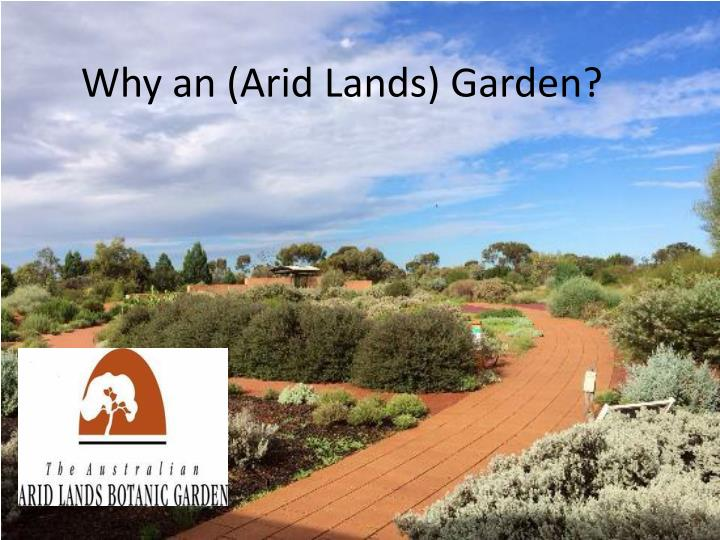Why an arid lands garden
