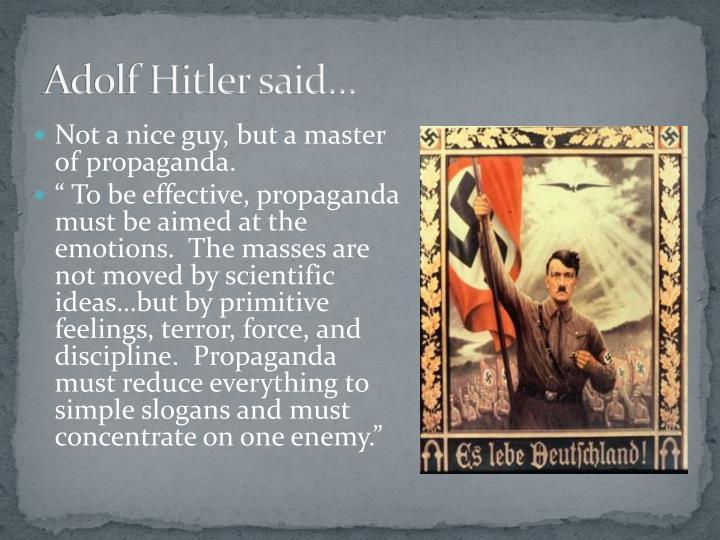 Adolf Hitler said…