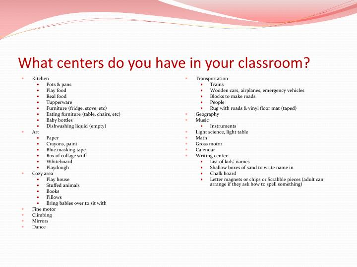 What centers do you have in your classroom?