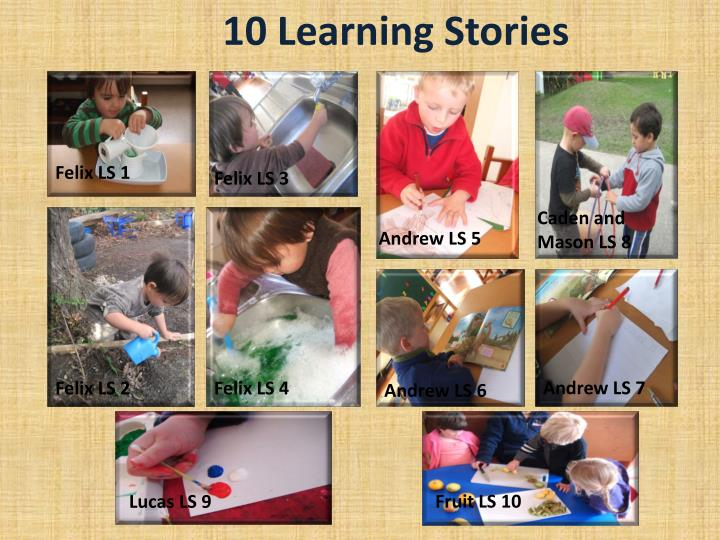 10 Learning Stories