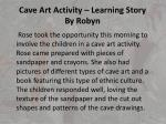 cave art activity learning story by robyn