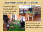 implementations of itc at kmp