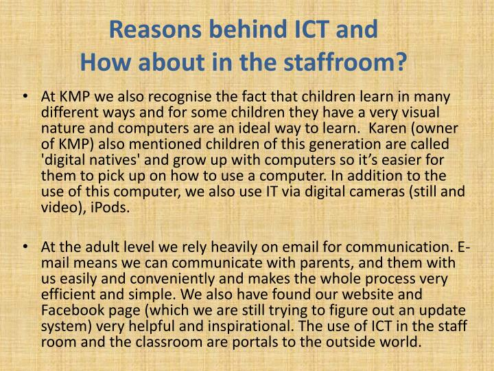 Reasons behind ICT and