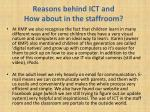 reasons behind ict and how about in the staffroom