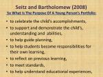 seitz and bartholomew 2008 so what is the purpose of a young person s portfolio