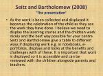 seitz and bartholomew 2008 the presentation