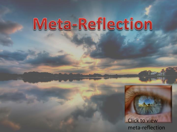 Meta-Reflection