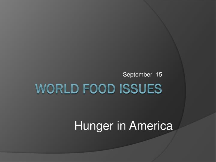 Hunger In America Essay
