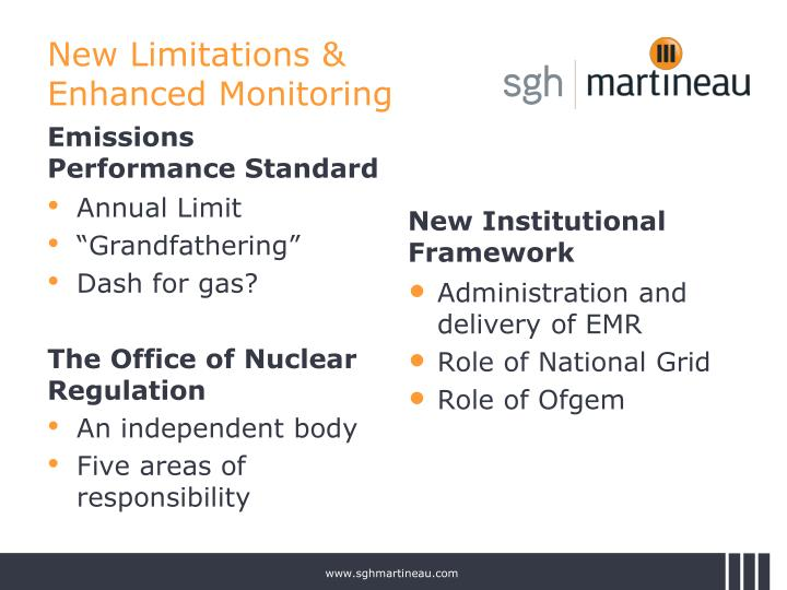 New Limitations & Enhanced Monitoring