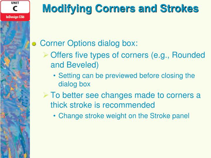 Modifying Corners and Strokes