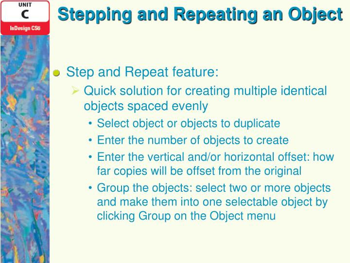 Stepping and Repeating an Object