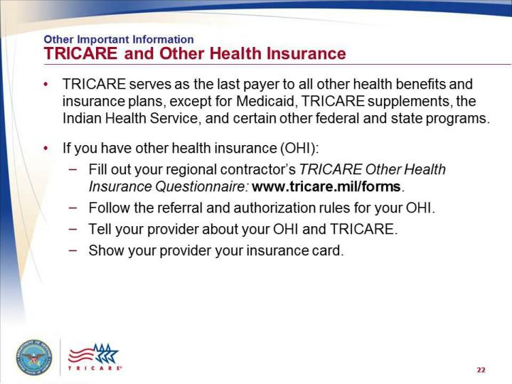 tricare health plans Using tricare as your primary coverage with our supplement, could save you thousands of dollars per year.
