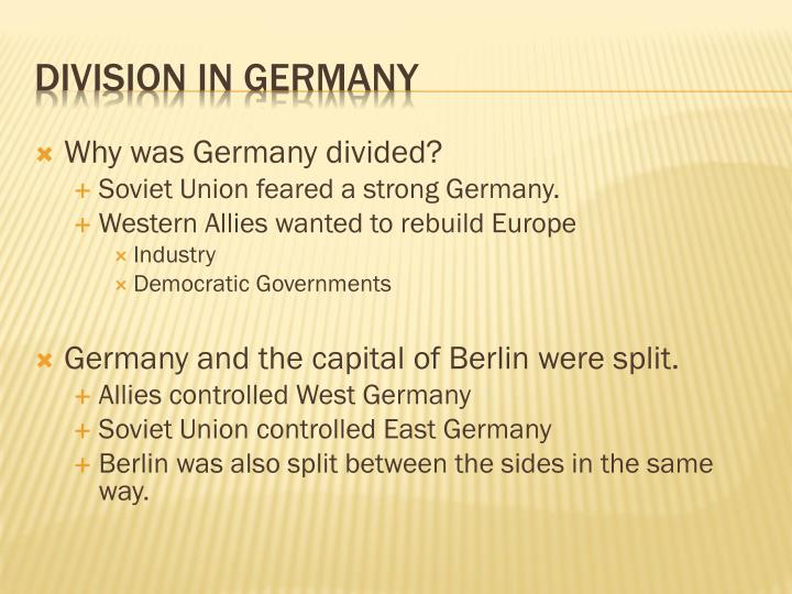Why was Germany divided?