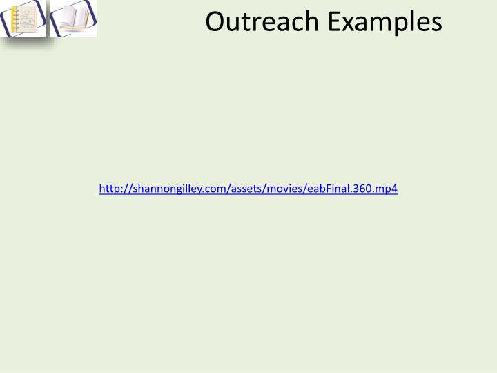 Outreach Examples