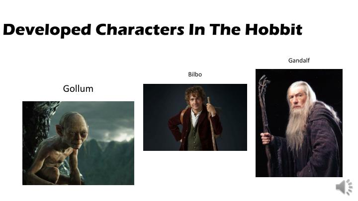 Developed Characters In The Hobbit
